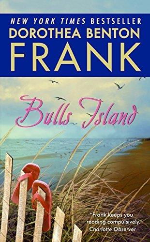 Bulls Island by Dorothea Benton Frank