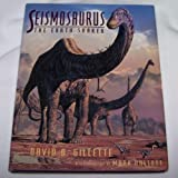 Seismosaurus : The Earth Shaker, Gillette, David D. and Hallett, Mark, 0231078749