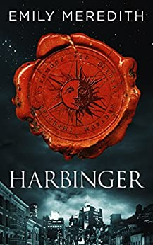 Harbinger by Emily Meredith