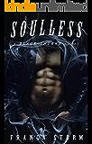 SOULLESS: MC Biker Romance (Black Thorns, #2)
