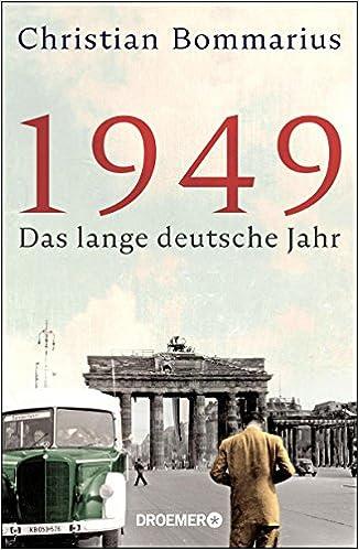 1949 Das Lange Deutsche Jahr Amazonde Christian Bommarius Bücher