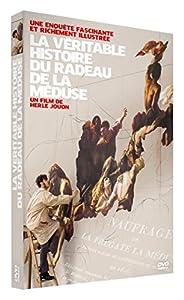 """Afficher """"La véritable histoire du radeau de la Méduse"""""""