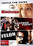 Triple Crime: Enough / Vantage Point / Felon   NON-USA Format   PAL   Region 4 Import - Australia