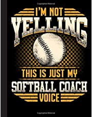 This Is Just My Softball Coach Voice Notebook: Journal, Coach Appreciation gift, thank you retirement gift ideas for all sport Coaches: volleyball ... funny gift for man & woman (Cool Gag Gift)
