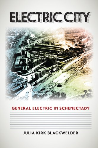 al Electric in Schenectady (Kenneth E. Montague Series in Oil and Business History) ()