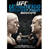 Ufc: 100 Greatest Fight Moment