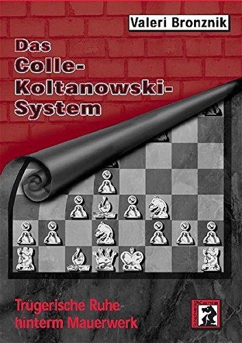 Das Colle-Koltanowski-System: Trügerische Ruhe hinterm Mauerwerk