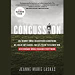 Concussion (Movie Tie-in Edition)   Jeanne Marie Laskas