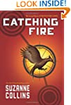 Catching Fire: The Second Book of The...