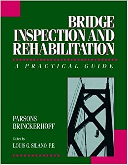 Bridge Inspection: A Practical Guide (Civil Engineering)
