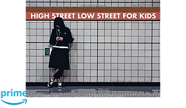 HIGH STREET LOW STREET FOR KIDS: Amazon.es: DAYV MATTT: Libros en idiomas extranjeros