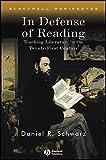 In Defense of Reading: Teaching Literature in the Twenty-First Century
