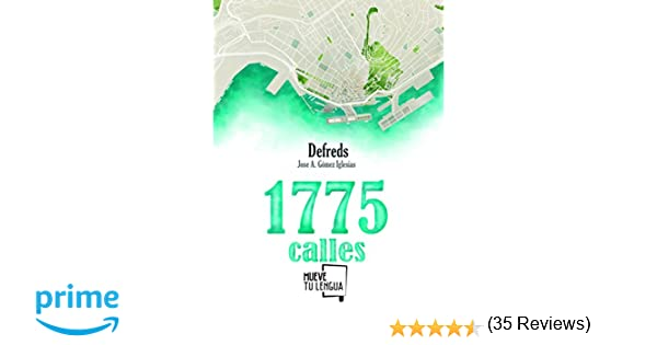 1775 calles (Colección Prosa Poética): Amazon.es: Gómez Iglesias ...