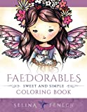 Faedorables - Sweet and Simple Coloring Book (Fantasy Coloring by Selina)