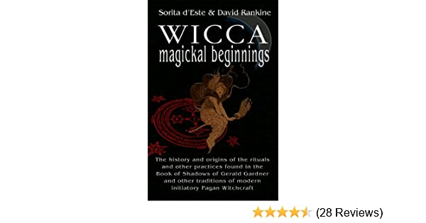 Wicca magical beginnings a study of the historical origins of the wicca magical beginnings a study of the historical origins of the magical rituals practices and beliefs of modern initiatory and pagan witchcraft kindle fandeluxe Gallery