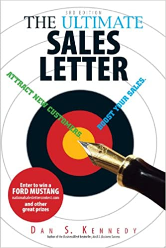 The Ultimate Sales Letter: Attract New Customers. Boost Your Sales ...