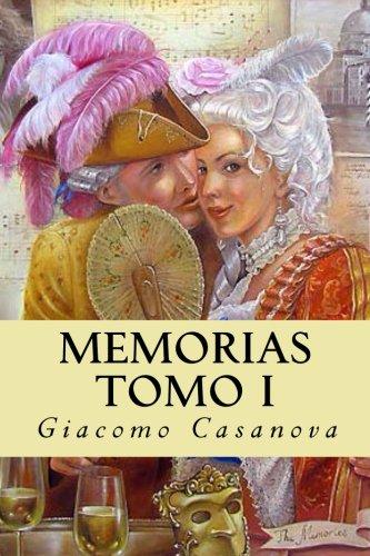 Memorias. Tomo I (Spanish Edition) [Giacomo Casanova] (Tapa Blanda)