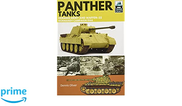 Tankcraft Army Tanks Oliver Campaign Normandy Amazon Waffen and Libros 1944 Panther Dennis extranjeros en SS idiomas es Germany zw1Uxqp