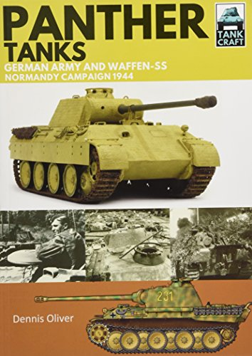 Panther Tanks: Germany Army and Waffen SS, Normandy Campaign 1944 (TankCraft)