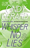 Front cover for the book Whisper No Lies by Cindy Gerard