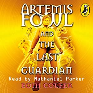 The Last Guardian: Artemis Fowl, Book 8 Audiobook