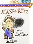 What's the Big Idea, Ben Franklin?
