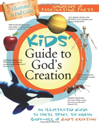 Download Kids' Guide To God's Creation (Kids' Guide to the Bible) PDF