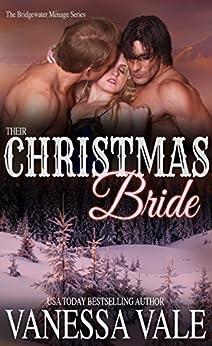 Their Christmas Bride (Bridgewater Menage Series Book 5) by [Vale, Vanessa]