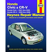 Honda Civic 2001-2005, Honda CR-V 2002-2006 (Haynes Repair Manual)