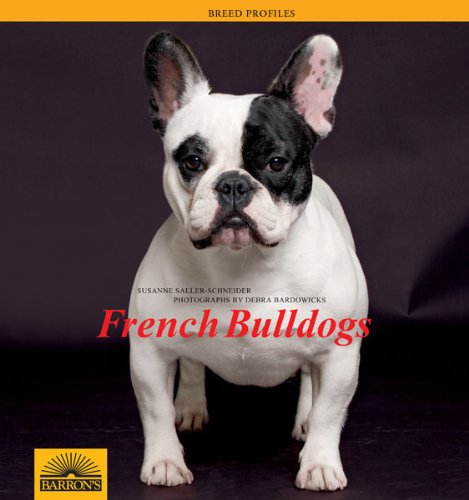 French Bulldogs (Breed Profiles Series)