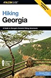 img - for Hiking Georgia: A Guide to Georgia's Greatest Hiking Adventures (State Hiking Guides Series) by Pfitzer, Donald (2006) Paperback book / textbook / text book