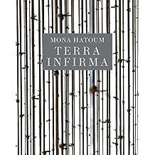 Mona Hatoum: Terra Infirma