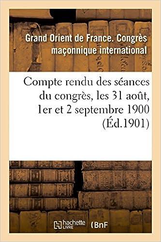 Book Compte rendu des séances du congrès, les 31 aout, 1er et 2 septembre 1900 (Sciences Sociales)