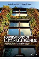 Foundations of Sustainable Business: Theory, Function, and Strategy Paperback