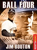 Ball Four (RosettaBooks Sports Classics Book 1)