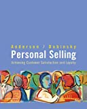 img - for Personal Selling: Achieving Customer Satisfaction And Loyalty book / textbook / text book