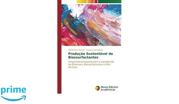 Produção Sustentável de Biossurfactantes: Integrando ...