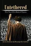 Untethered: The True Children of Cyrus