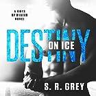 Destiny on Ice: Boys of Winter Book 1 Hörbuch von S. R. Grey Gesprochen von: Tracy Marks