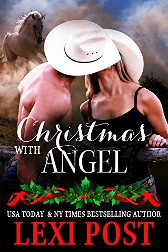 Christmas with Angel (Last Chance Book 1) (Angel Post)