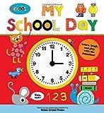 Schoolies - My School Day, Roger Priddy and Ellen Crimi-Trent, 031251607X