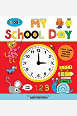 Schoolies: My School Day: Learn, Laugh and Play Hardcover