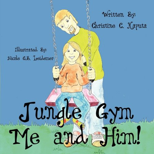 Download Jungle Gym Me and Him! PDF