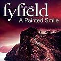 A Painted Smile Hörbuch von Frances Fyfield Gesprochen von: Sean Barrett