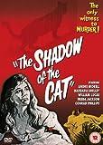 Shadow Of The Cat. The [Edizione: Regno Unito] [Edizione: Regno Unito]