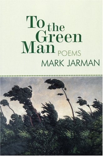 To the Green Man: Poems