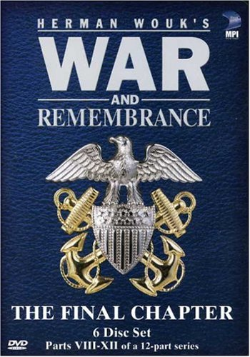 War & Remembrance - Vol. 2, The Final Chapter: Parts 8 - 12 (Wayne Roland Brown)