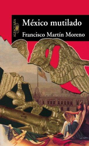 Mexico mutilado: La raza maldita (Spanish Edition)