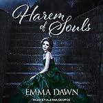 Harem of Souls: Stairway to Harem Series, Book 4   Emma Dawn