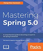 Mastering Spring 5.0 Front Cover